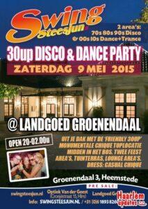 30up Disco & Dance Classics Party by Swingsteesjun @ Landgoed Groenendaal Heemstede